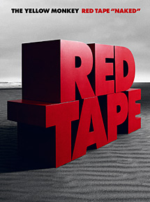 "「RED TAPE ""NAKED""」"