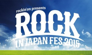 ROCK IN JAPAN FESTIVAL 2015 総集編