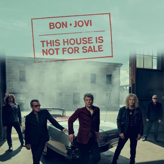 BON JOVI ニューアルバム『THIS HOUSE IS NOT FOR SALE』